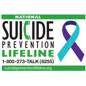 Suicide Prevention Lifeline 1-800-273-Talk (8255)