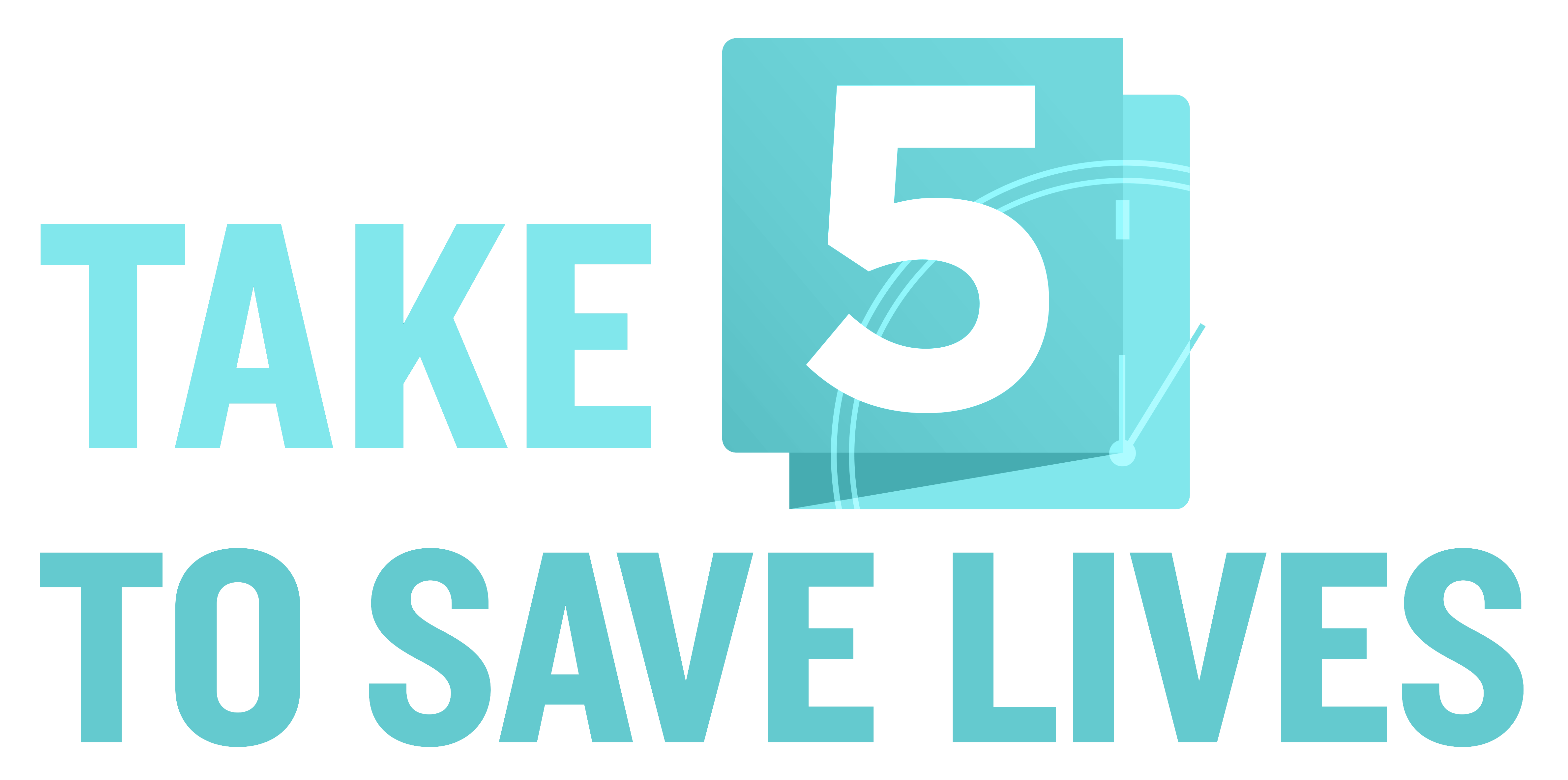 Take 5 to Save Lives Banner to promote event