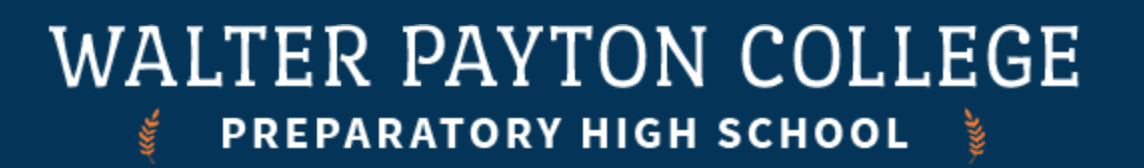 Walter Payton College Preparatory High School Banner to promote event