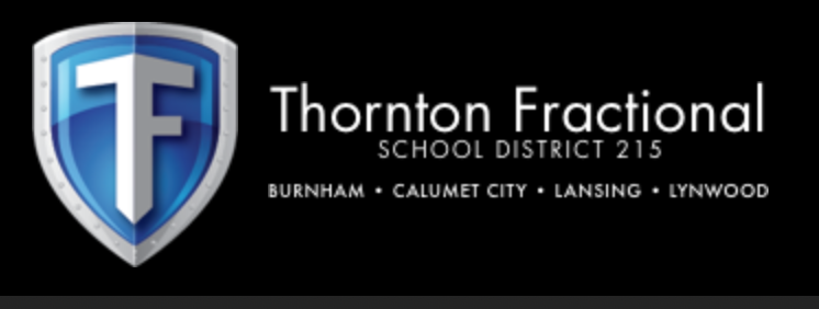 A school banner with the name Thornton Fractional School District 215 and it shows that students come from Burnham, Calumet City, Lansing, and Lynwood